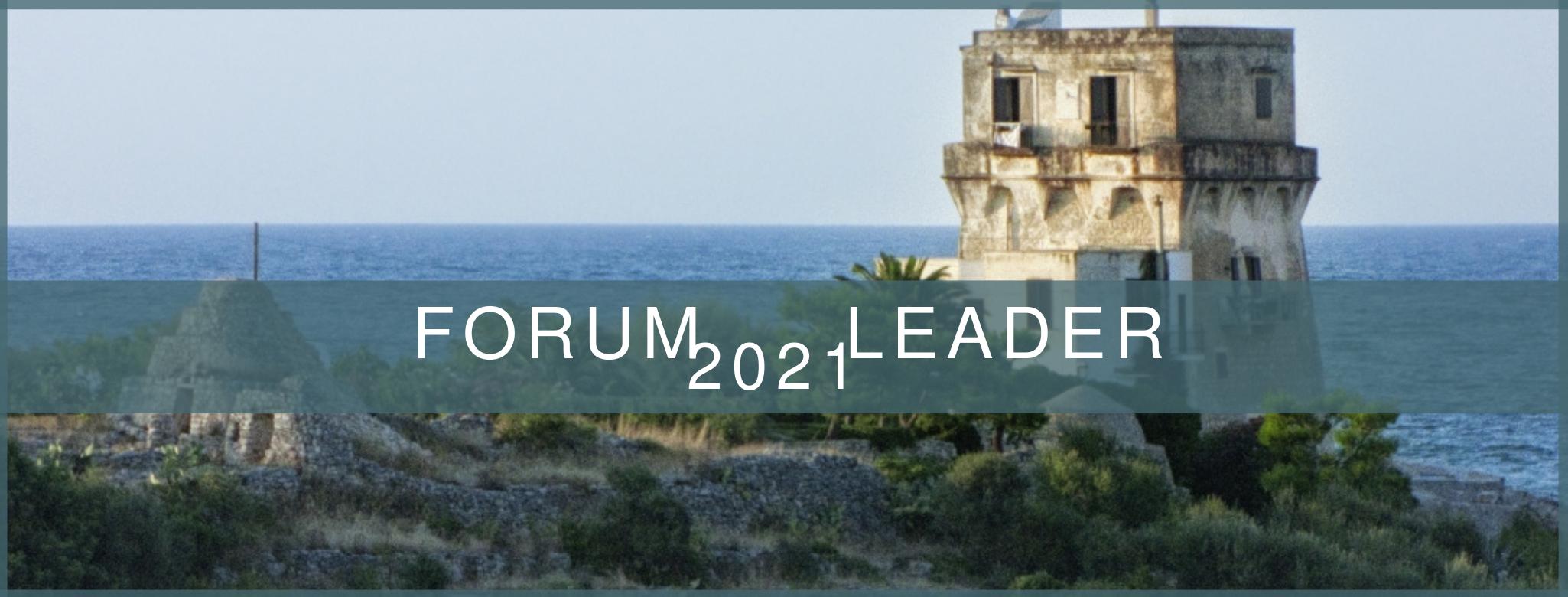 FORUM LEADER 2021: NUOVO COMITATO DI PILOTAGGIO PER IL PROSSIMO CONGRESSO ANNUALE